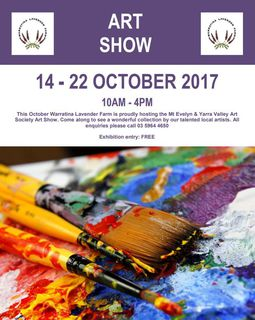 14-22 October 2017 - Art Exhibition and Sales - Warratina Lavender Farm - Ph 03 5964 4650