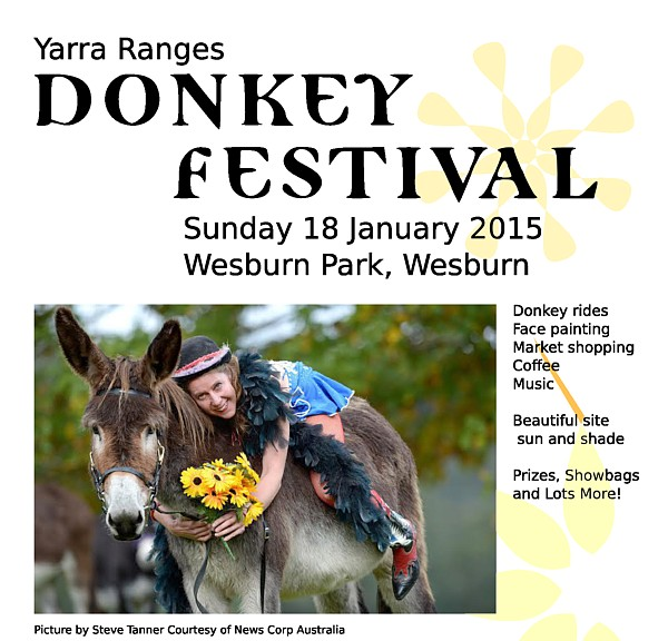 COMPLETED: January 18, 2015 - Yarra Ranges Donkey Festival - Ph: (03) 5966909