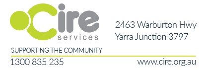 Cire Services (Yarra Junction & Mount Evelyn) Ph: 1300 835 235